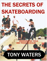 The Secrets of Skateboarding